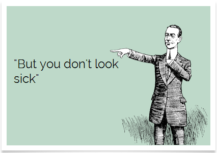 But you don't look sick ecard