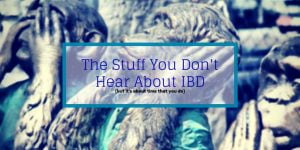 The stuff you don't hear about IBD header