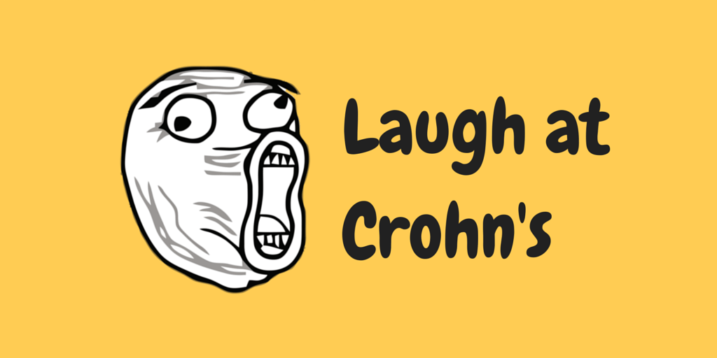 Laugh at Crohn's Disease