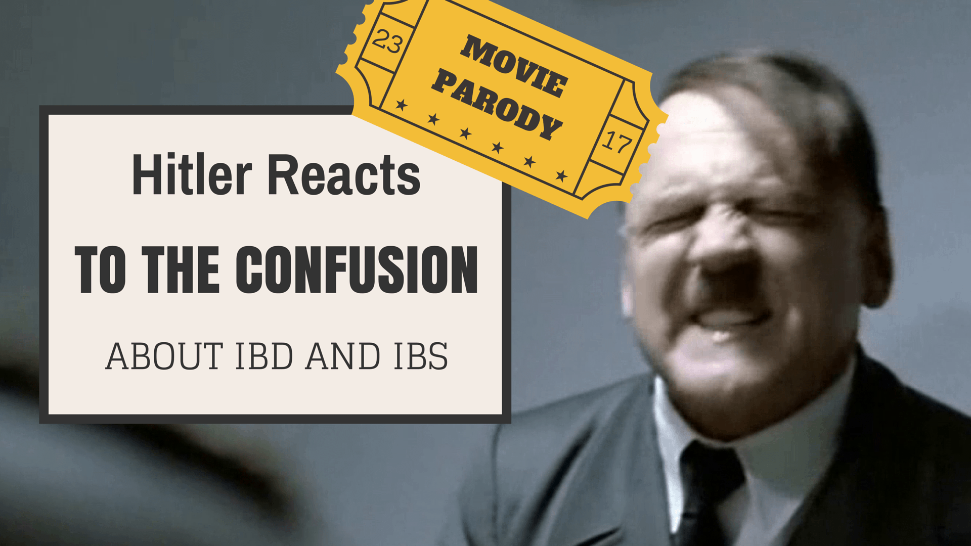 Hitler Reacts to the confusion about IBD and IBS