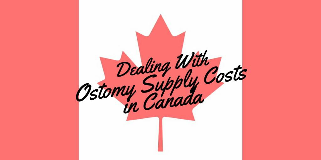 Dealing with Ostomy Supply Costs in