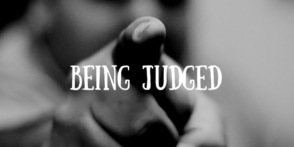 On being JUDGED