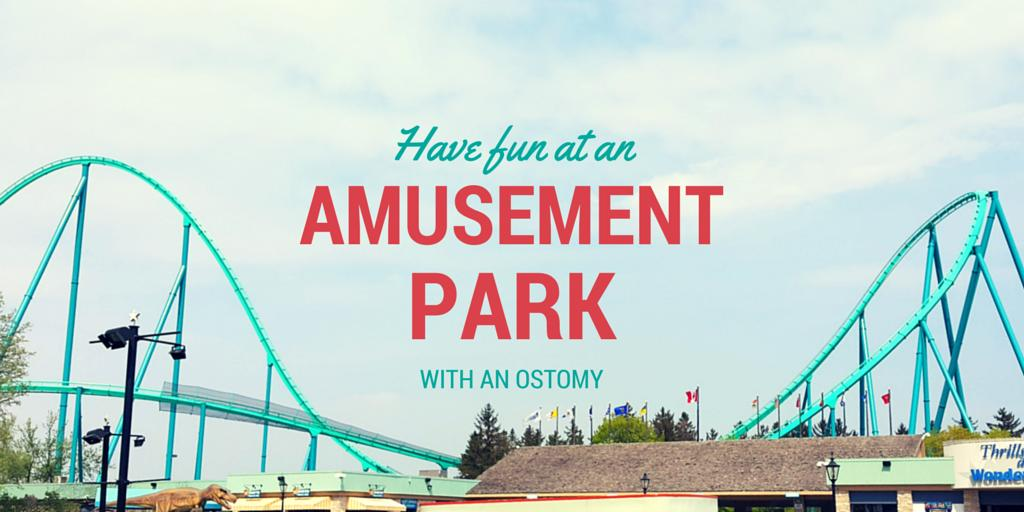 Amusement park with an ostomy