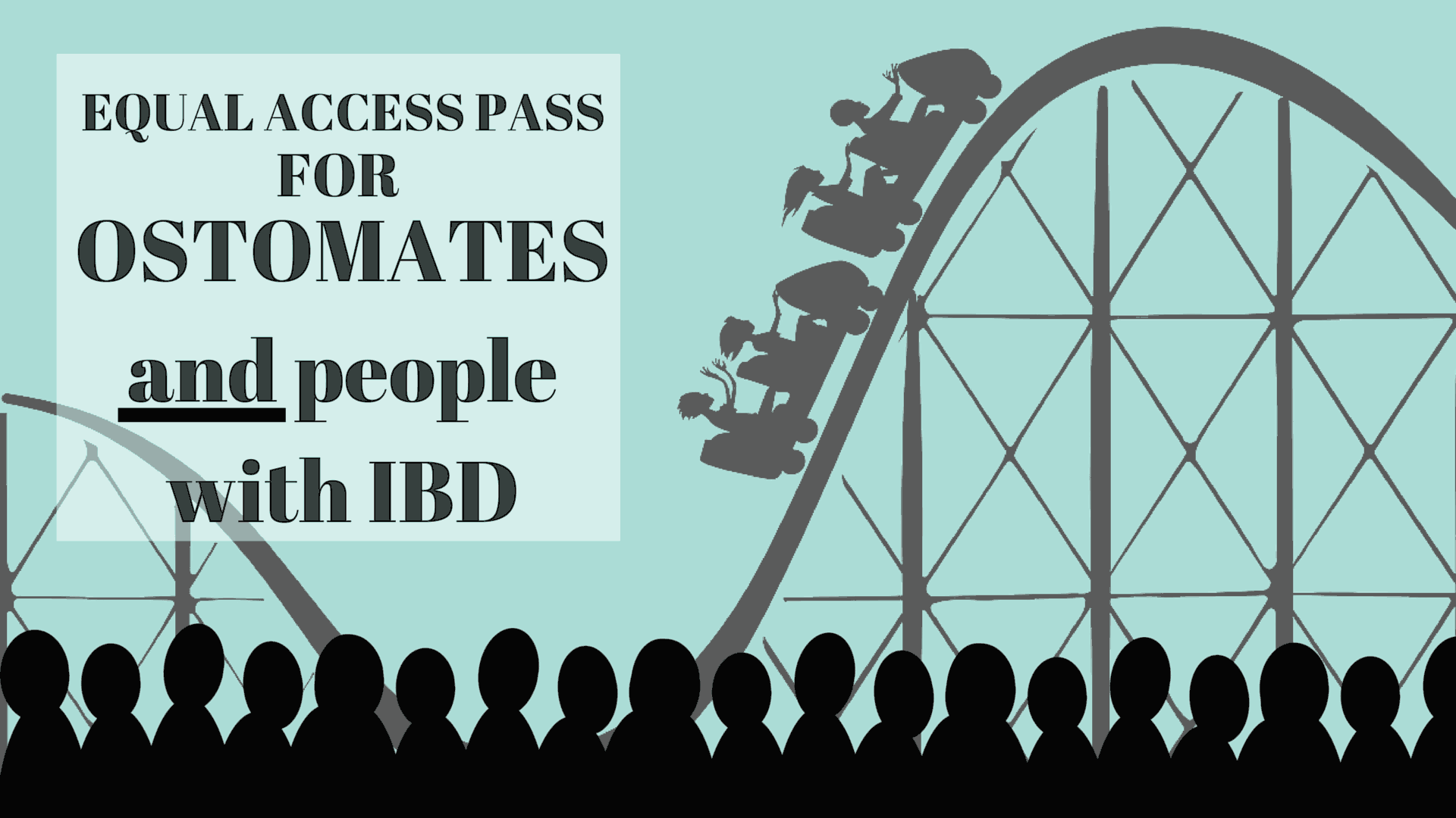 EQUAL ACCESS PASS FOR OSTOMATES and ibd