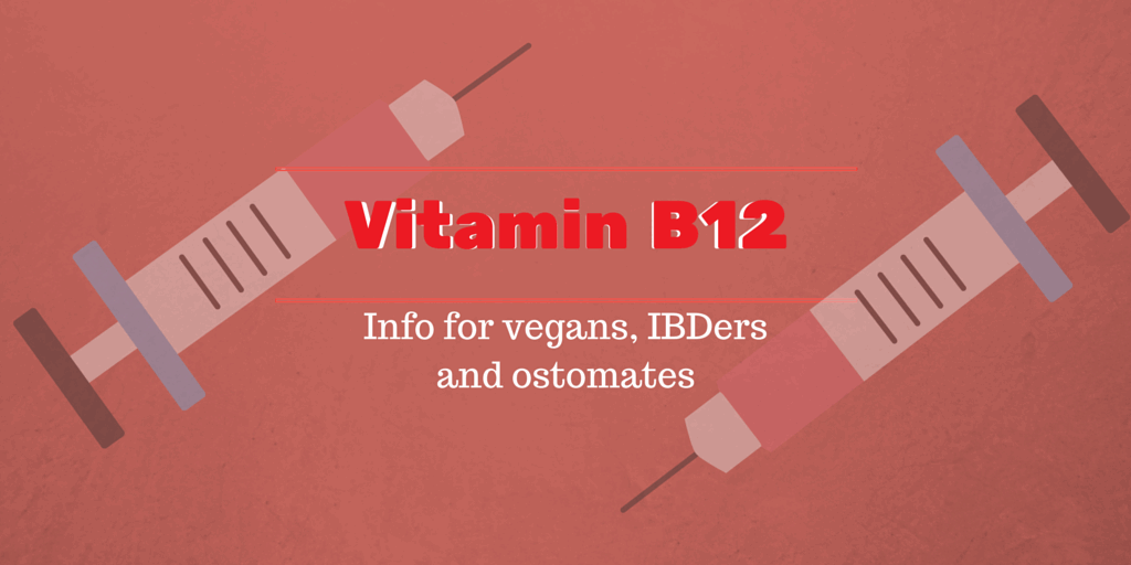 Vitamin B12 for vegans, ibders and ostomates