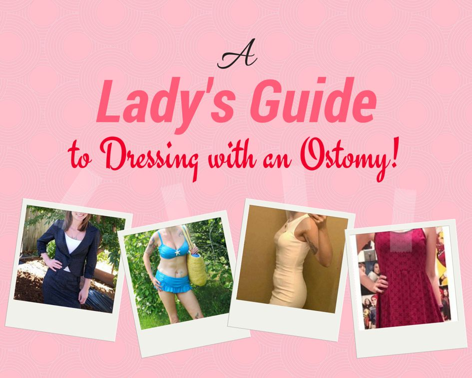 a lady's guide to dressing with an ostomy