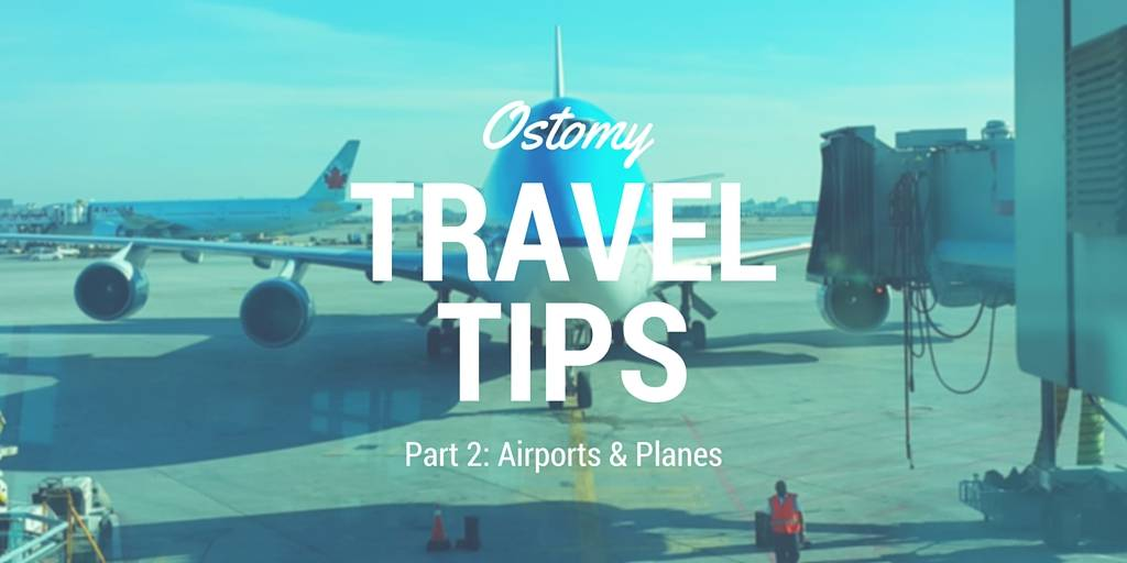 Ostomy travel tips part 2 header