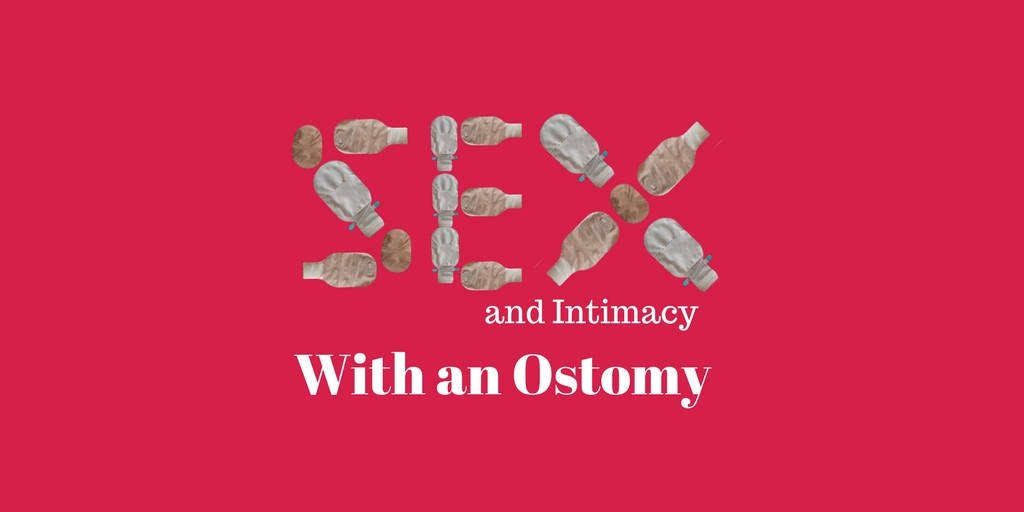 SEX and intimacy with an ostomy