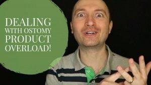 ostomy product overload