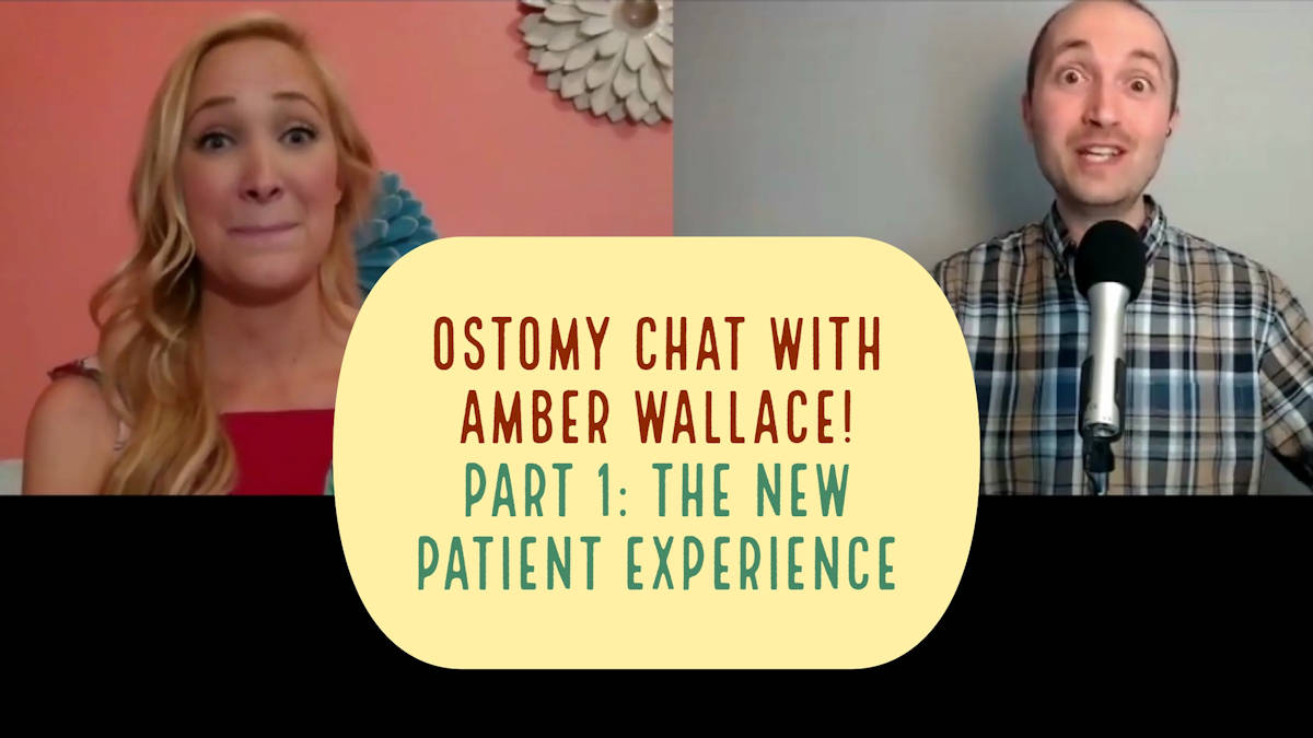 Ostomy chat with amber wallace part 1