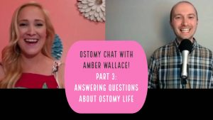 Ostomy chat with amber wallace part 3 header small
