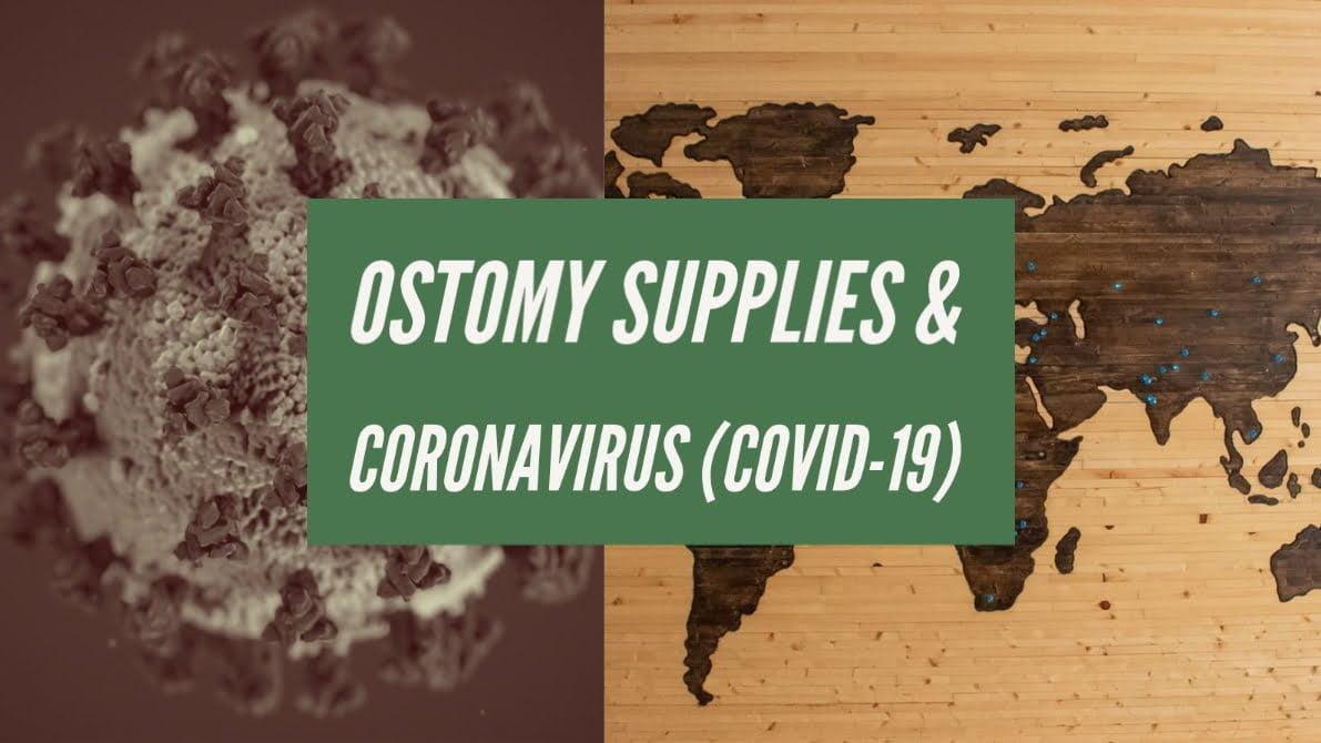 Ostomy Supplies & Coronavirus